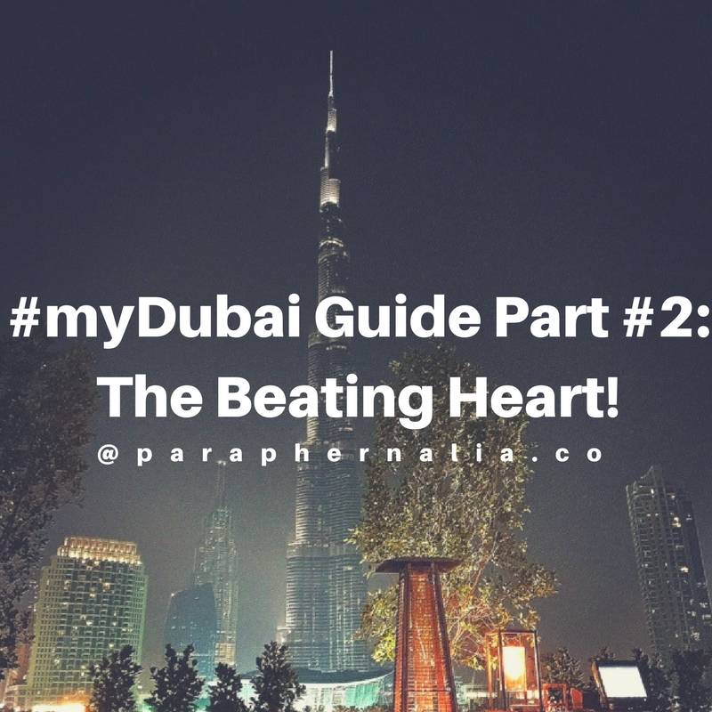 Dubai Guide Part #2. Dubai. UAE.